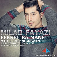 Milad-Fayazi---Fekret-Ba-Mane