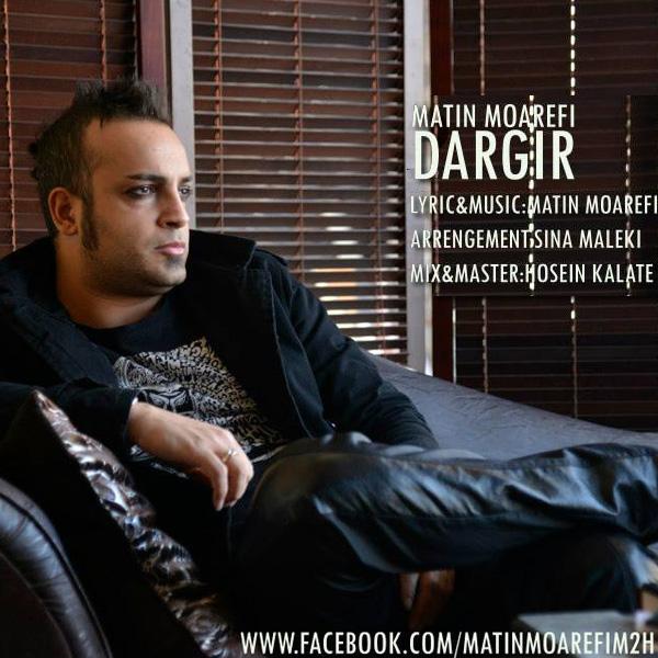 Matin-Moarefi---Dargir-f