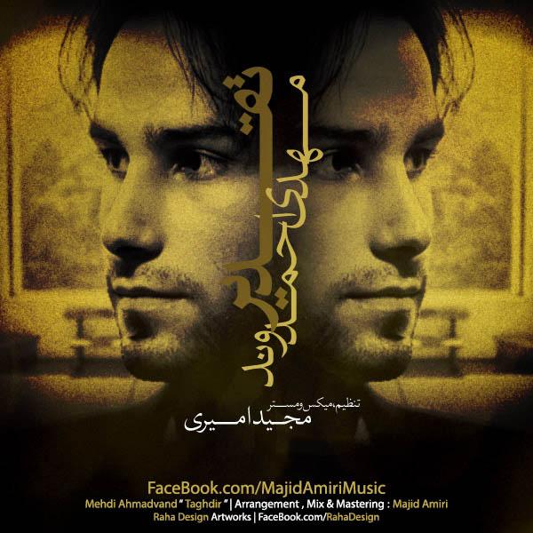 Mehdi-Ahmadvand-Taghdir-(Majid-Amiri-Remix)
