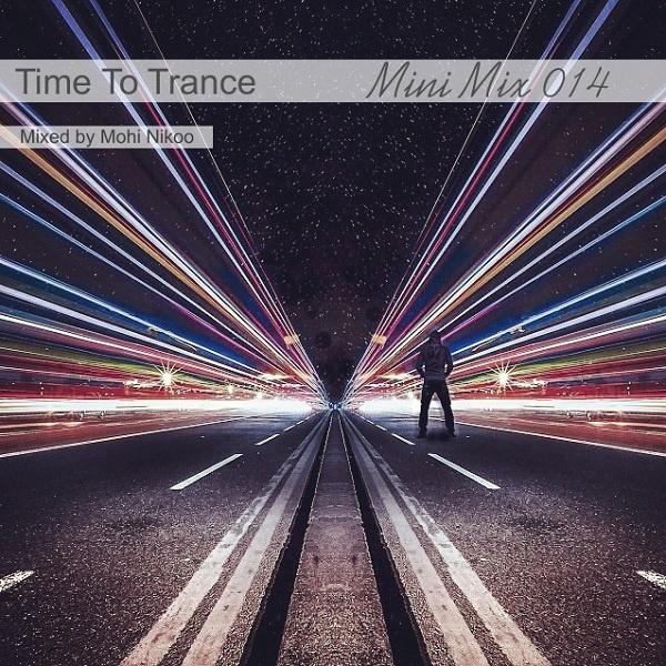 Mohi-Nikoo-Time-To-Trance-14-(Mini-Mix)