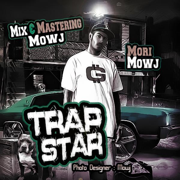 Mori-Mowj---Trap-Star