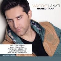 Hamed-Taha-Banooye-Lanati