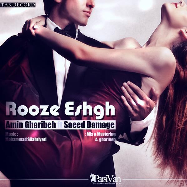 Amin-Gharibeh---Rooze-Eshgh-(Ft-Saeed-Damage)