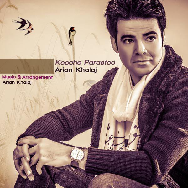 Arian-Khalaj---Kooche-Parastoo