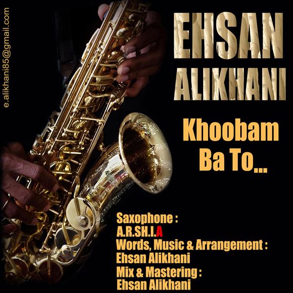 Ehsan-Alikhani---Khoobam-Ba-To