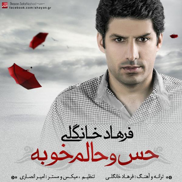Farhad-Khangoli---Heso-Halam-Khobe