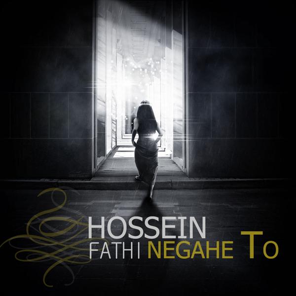 Hossein-Fathi---Negahe-To