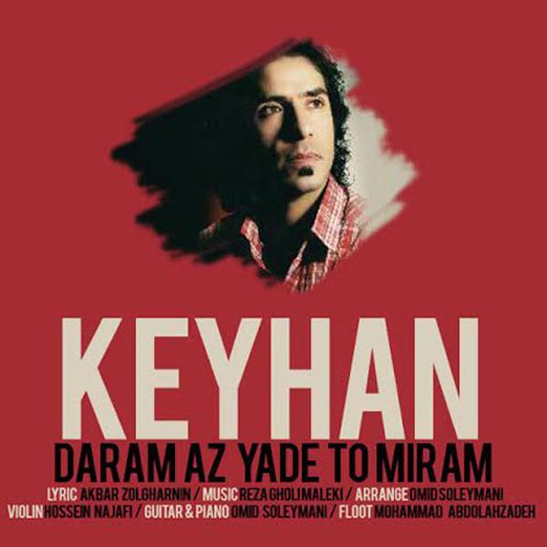 Keyhan---Daram-Az-Yade-To-Miram
