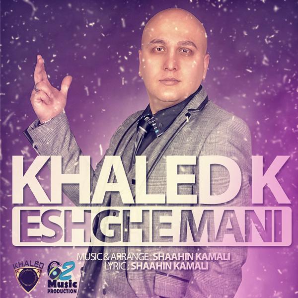Khaled-K---Eshghe-Mani-f