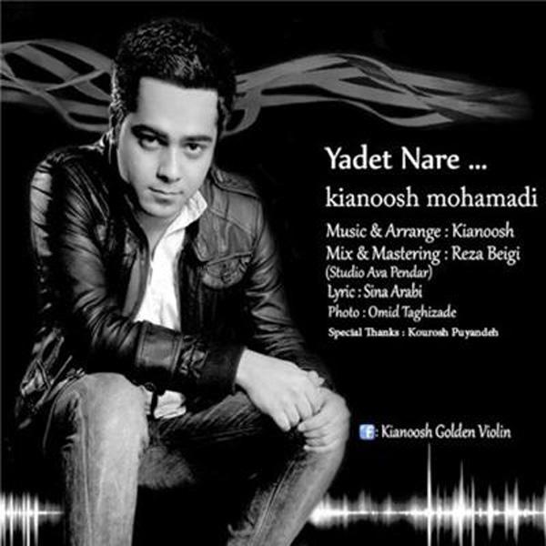 Kianoosh---Yadet-Nare