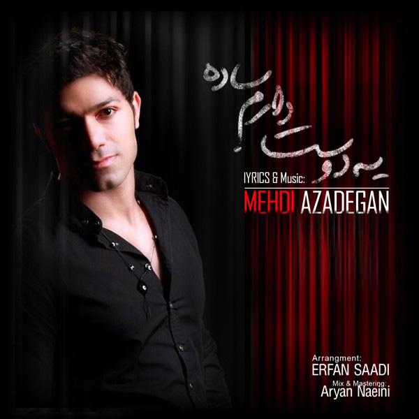 Mehdi-Azadegan---Ye-Dooset-Daram-Saadeh