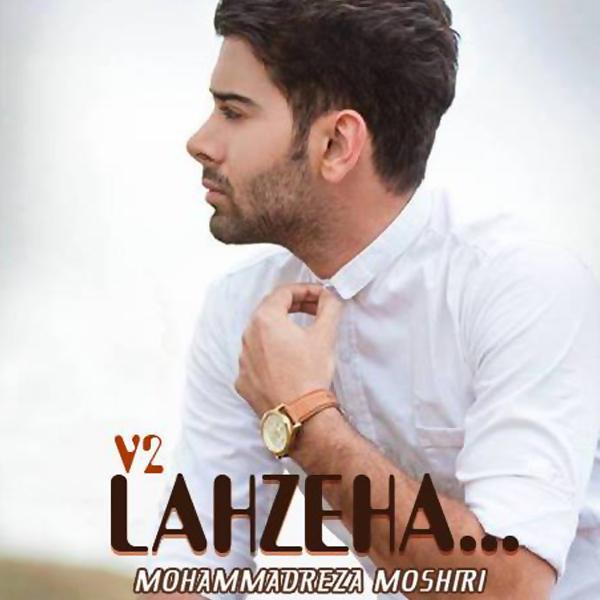 Mohammad-Reza-Moshiri---Lahzeha