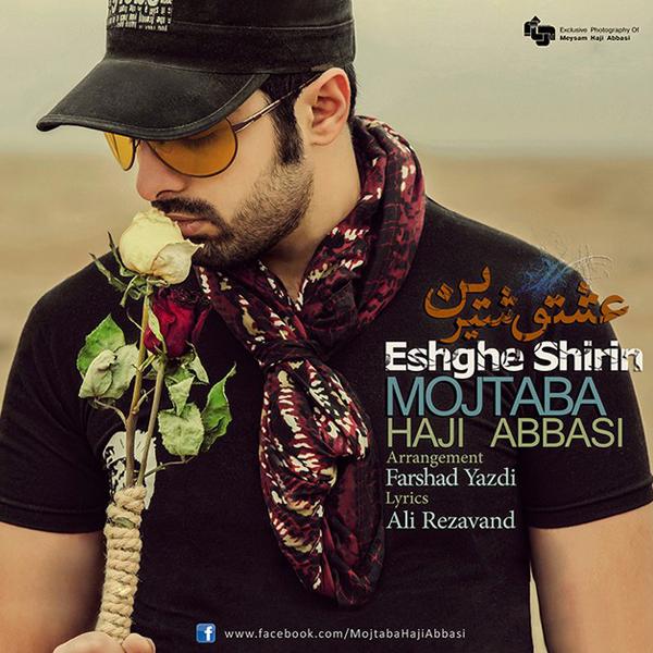 Mojtaba-Haji-Abbasi---Eshghe-Shirin