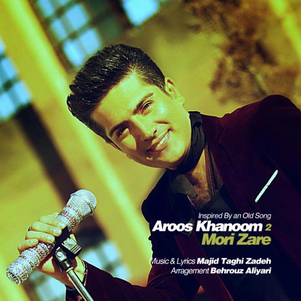 Mori-Zare-Aroos-Khanoom-2