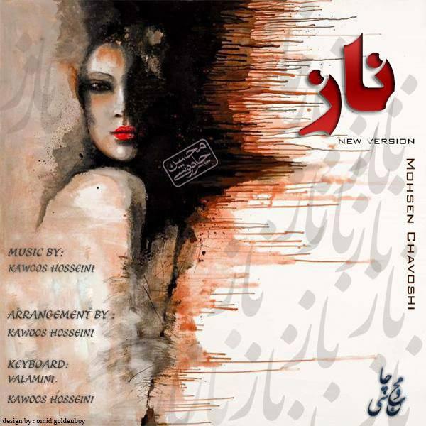 Moshen-Chavoshi---Naz-(Kawoos-Hosseini-Remix)