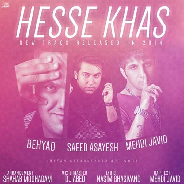 Saeed-Asayesh-Hesse-Khas-(Ft-Mehdi-Javid-Behyad)