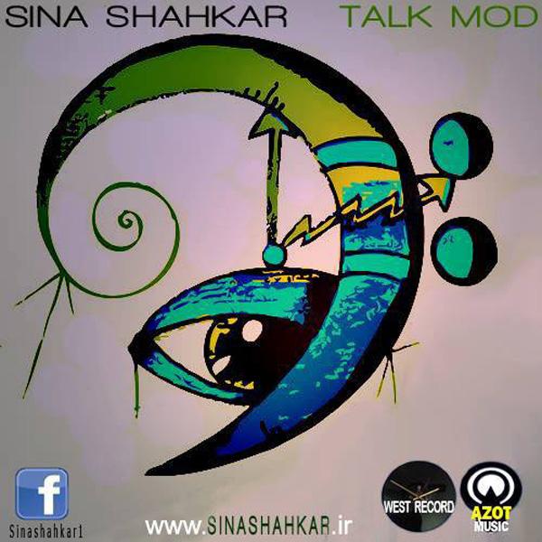 Sina-Shahkar---Talk-Mod