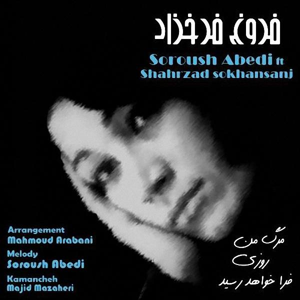 Soroush-Abedi-Marge-Man-Roozi-Fara-Khahad-Resid-(Ft-Shahrzad-SokhanSanj)