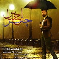 AmirReza-Mirhosseini---Chatre-Ehsas