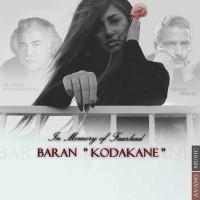 Baran---Kodakane-(In-Memory-of-Farhad)