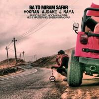 Hooman-Ajdari-Raya-Ba-To-Miram-Safar
