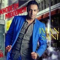 Iman-Sani---Khodesh-Midooneh