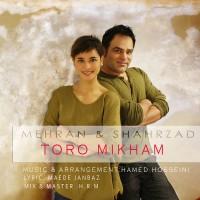 Mehran-Atash-Shahrzad-Toro-Mikham-f