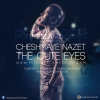Moein Eslamdoost - Cheshmaye Nazet