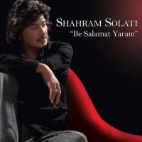 Shahram-Solati_Be-Salamat-Yaram