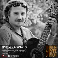 Shervin Lashgari - Baroon Mibare Baroon