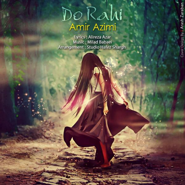 Amir Azimi - Do Rahi