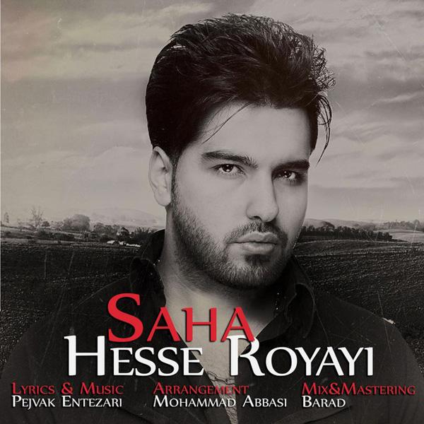 Saha - Hesse Royayi