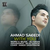 Ahmad Saeedi - With You_thumb