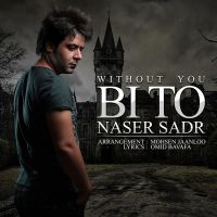 Naser Sadr - Bi To_thumb