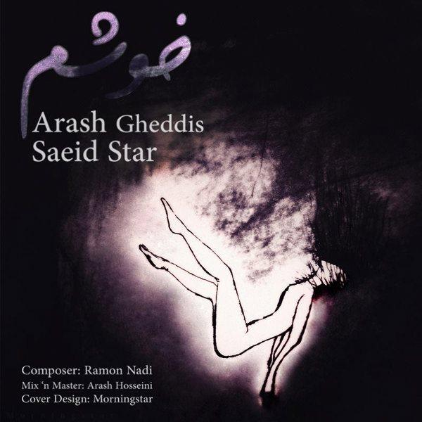 Arash Gheddis - Khosham