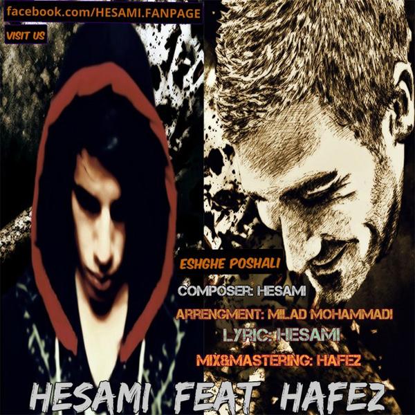 Hafez - Eshghe Poshali (Ft Hesami)