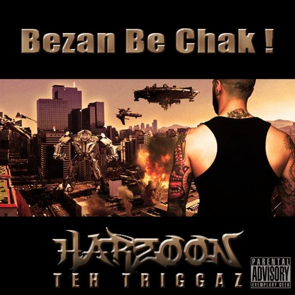Harzoon Teh Triggaz - Mikham Tanha Basham