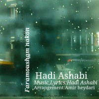 Hadi Ashabi - Faramoosham Nakon
