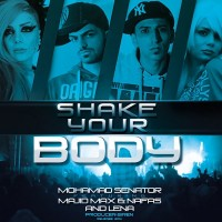 Majid Max - Shake Your Body (Ft Senator-Nafas)