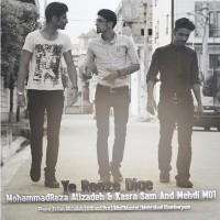 Mehdi Md1 - Ye Rooze Dige  (Ft. Kasra Sam Mohammad Reza Alizadeh)