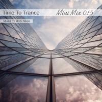 Mohi Nikoo - Time To Trance 15 (Mini Mix)