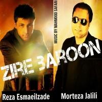 Morteza Jalili Reza Esmaeilz - Zire Baroon