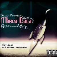 Saeed Pirsaleh- Arman Da - Mirim Bala (Ft. Sia- Meiti)