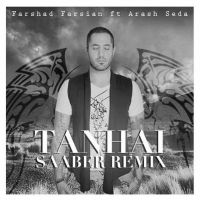 Farshad Farsian - Tanhai (Ft Arash Seda) (Saaber Remix)_thumb