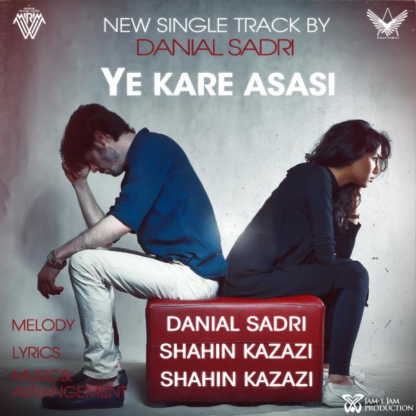 Danial Sadri - Ye Kare Asasi