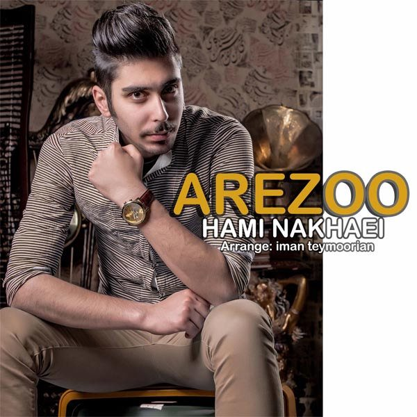 Hami Nakhaei - Arezoo