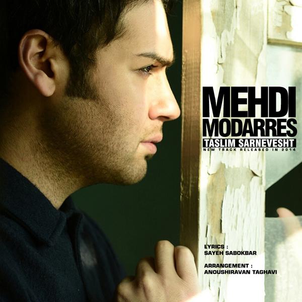 Mehdi Modarres - Taslim Sarnevesht