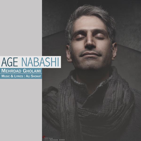Mehrdad Gholami - Age Nabashi