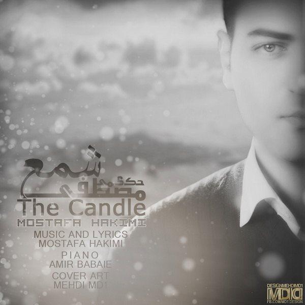 Mostafa Hakimi - The Candle