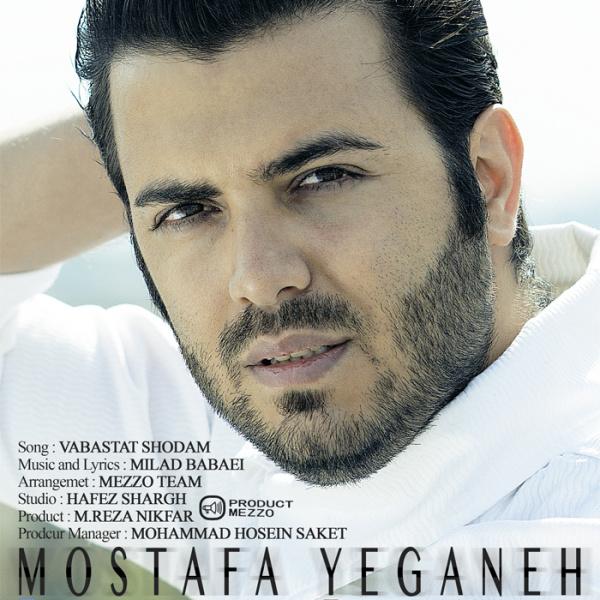 Mostafa Yeganeh - Vabastat Shodam